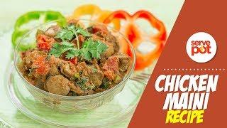 How To Make Chicken Maini