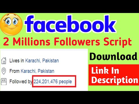 2 Millions Followers Script 2019   how to increase facebook
