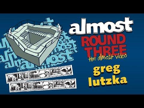 Almost Round 3 | Greg Lutzka