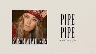 Lainey Wilson Pipe