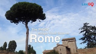Rome: A Pinoy Budget Travel Guide