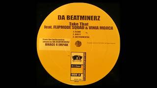 Da Beatminerz - Take That [Instrumental]