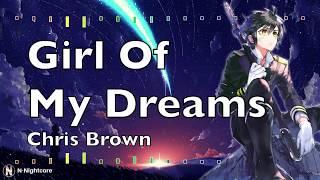 「Nightcore」→ Chris Brown Indigo Album   Girl Of My Dreams