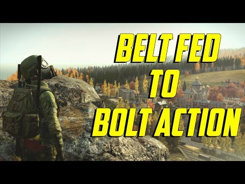 DayZ Standalone - Belt Fed to Bolt Action