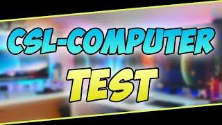 CSL-Computer im TEST!   WIRKLICH GUT?