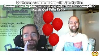 Muscle Owl Talks Ep68: World Duchenne Awareness Day with Jon Hastie