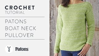 How to Crochet a Sweater: Patons Boat Neck Pullover