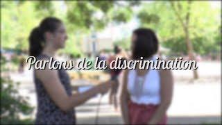 Parlons de la discrimination