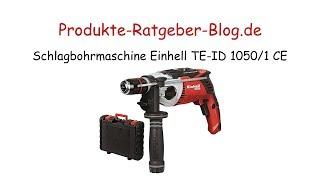 Test Schlagbohrmaschine Einhell TE-ID 1050/1 CE