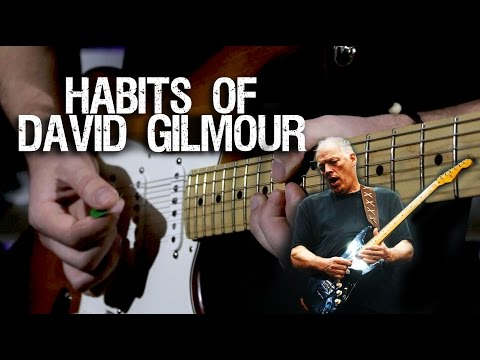 Habits of David Gilmour
