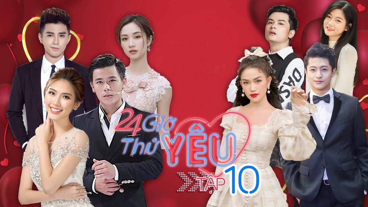 24H Thử Yêu|Mùa 2|Tập 10: Những cặp sao đình đám showbiz thử thách yêu trọn 24 giờ