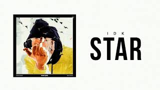 "IDK ""Star"" (Official Audio)"