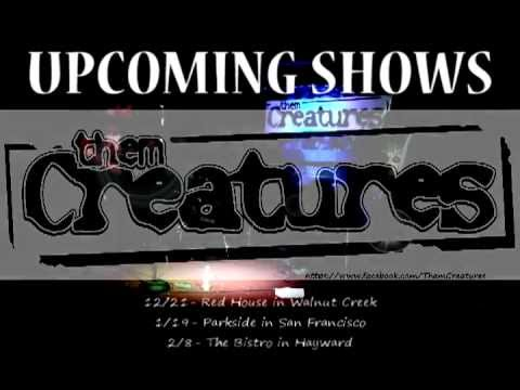 Them Creatures - Upcoming Shows 2012-2013
