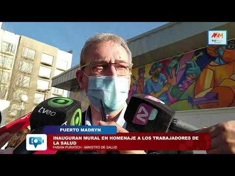 Puerto Madryn | Ministro Puratich |  Inauguran mural en homenaje a los trabajadores de salud