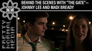 "Behind the scenes with ""The Gate"" - Johnny Lee and Madi Bready"