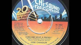 """Gene Chandler """"Does She Have A Friend For Me"""""""