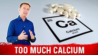 The Dangerous State of Too Much CALCIUM!