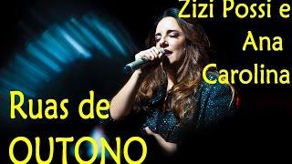 Ruas De Outono - Zizi Possi E Ana Carolina (DVD Cantos E Contos)