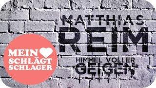 Matthias Reim   Himmel Voller Geigen (Offizielles Lyric Video)