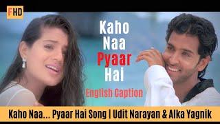 Kaho Naa Pyaar Hai - Kaho Naa... Pyaar Hai Song   Hrithik Roshan & Ameesha Patel