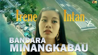 Download lagu Irene Intan Bandara Minangkabau Mp3