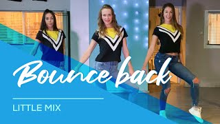 Little Mix   Bounce Back   Easy Fitness Dance Video   Choreography   Baile   Coreo
