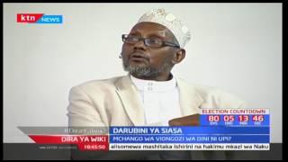 Nafasi ya viongozi wa dini kwa siasa za Kenya-Kinyang'anyiro 2017; Dira ya Wiki pt 3
