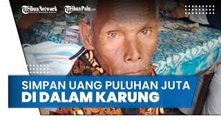 Viral Kakek Tunarungu Simpan Uang hingga Puluhan Juta Rupiah di Dalam Karung Hasil dari Cuci Piring