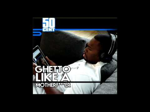50 Cent -- Ghetto Like A Motherf*cker (David Concerto Remix)