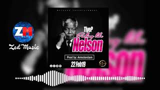 TiyeP - Feeling Like Nelson [Official Audio]   ZedMusic   Zambian Music 2019