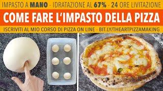 Come Fare L'Impasto Pizza Napoletana A Mano   67%   24 Ore Lievitazione   Ricetta Di Gigio Attanasio