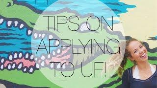 TIPS ON APPLYING TO UF!
