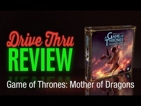 """[DriveThruReview] #646: """"Game of Thrones: Mother of Dragons"""""""
