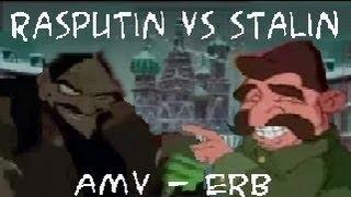 HD - Rasputin vs Stalin - AMV - Epic Rap Battles of History Season 2