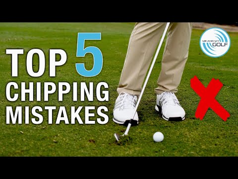 Top 5 CHIPPING MISTAKES And How To STOP THEM! | ME AND MY GOLF
