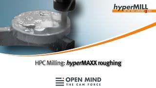hyperMAXX - High Performance Roughing