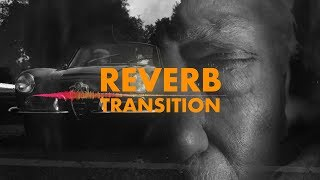 Reverb Transition Effect in Premiere Pro