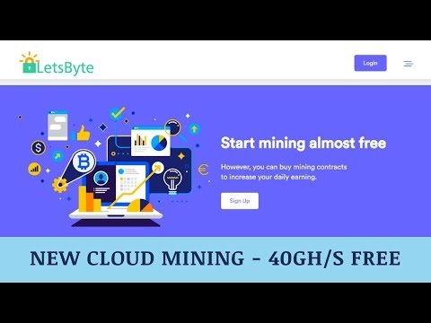 LetsByte.io отзывы 2019, mmgp, обзор, Cryptocurrency Cloud Mining, get Free 40 Gh/s