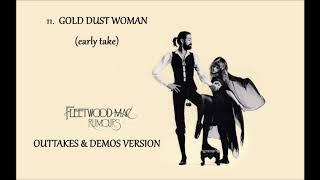 FLEETWOOD MAC ~ Gold Dust Woman  (early Take)
