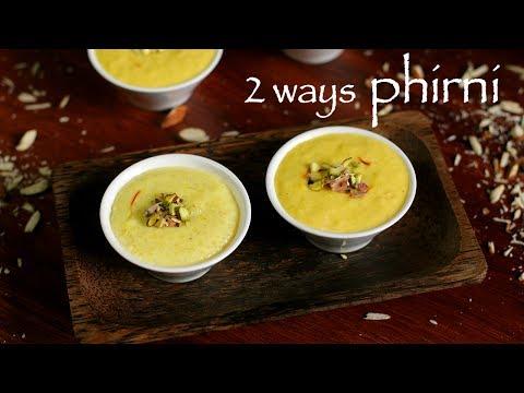 phirni recipe   firni recipe   phirni sweet recipe   how to make rice phirni