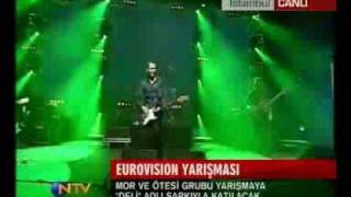 Eurovision Song Contest 2008 - Turkey -  Mor ve ötesi - Deli