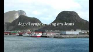 Jeg vil synge en sang om Jesus, for Han frelste oss fra dødens makt
