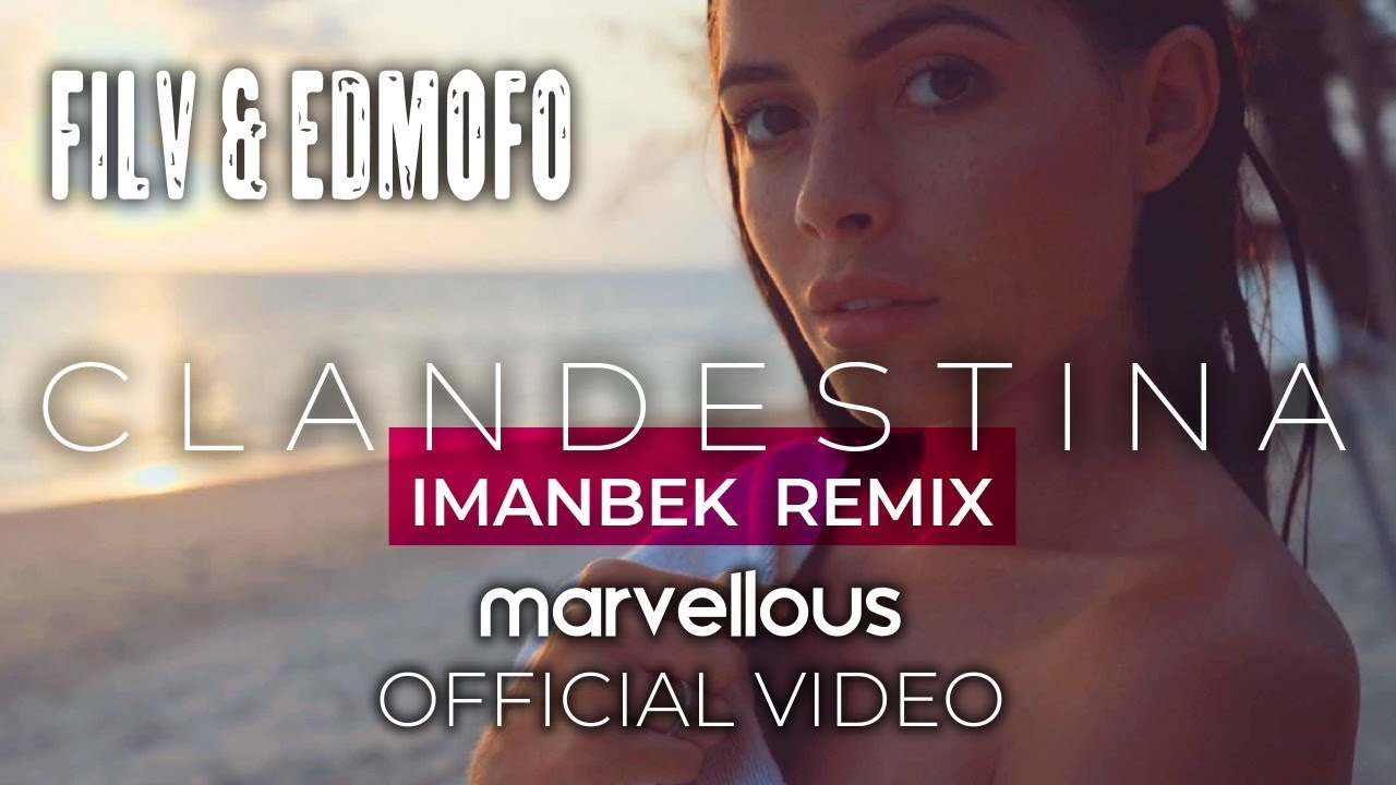 Imanbek - FILV & Edmofo feat. Emma Peters - Clandestina (Imanbek Remix Lyric Video)