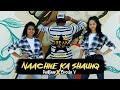 Dance Cover || Raftaar x Brodha V - Naachne Ka Shaunq || DREAM WARRIOR DANCE CENTRE