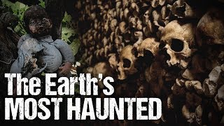 Most Haunted Places On Earth! | Tales Of Earth