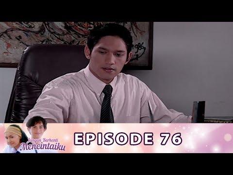 Jangan Berhenti Mencintaiku Episode 76 - Part 2
