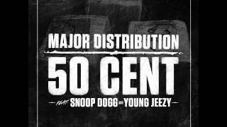 50 Cent - Major Distribution (ft. Snoop- Dogg & Young Jeezy)