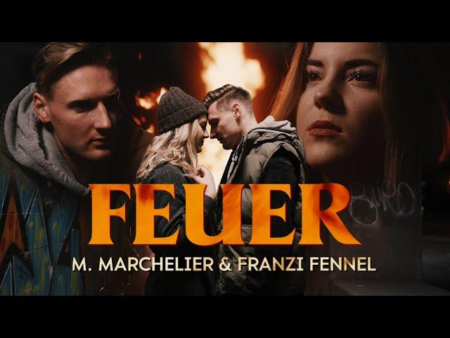 NEU: Feuer von M Marchelier & Franzi Fennel ((jetzt ansehen))