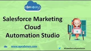 Salesforce Marketing Cloud Automation Studio