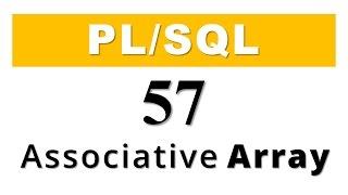 PL/SQL tutorial 57: PL/SQL Collection Associative Array in Oracle Database